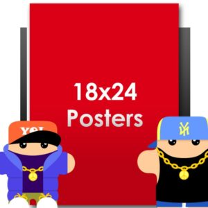 Posters: 18 x 24